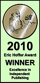 Eric Hoffer Award Winner- 2010